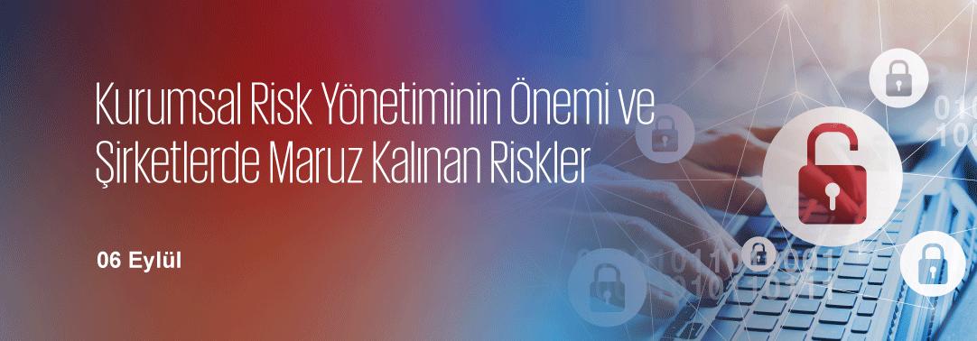 0.62 Kurumsal Risk Yönetiminin Önemi ve Şirketlerd