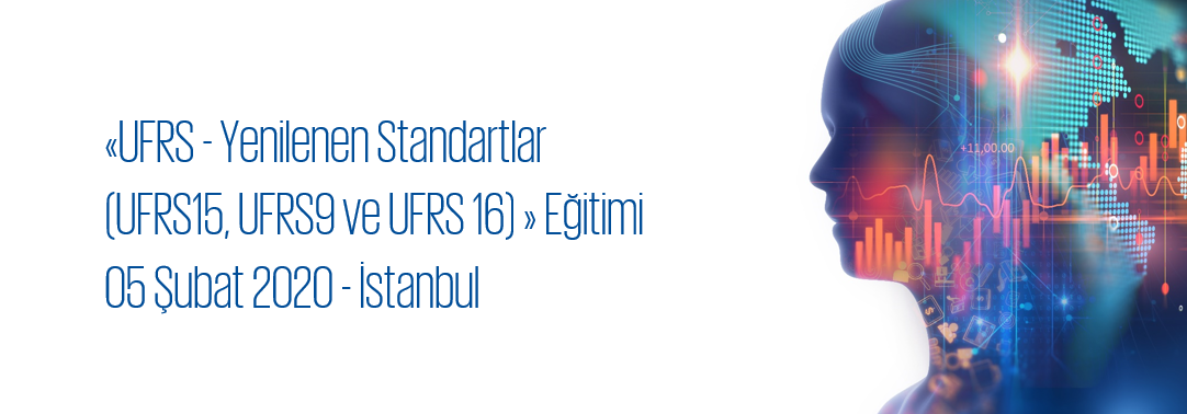 UFRS - Yenilenen Standartlar